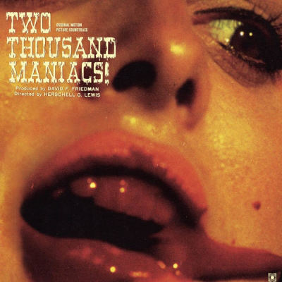 TWO THOUSAND MANIACS! SOUNDTRACK REVIEW